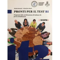 Pronti per il test B1 - Prepararsi alla certificazione di italiano B1 per la cittadinanza