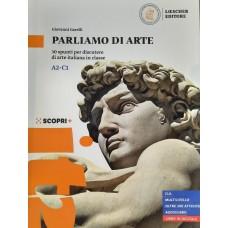 Parliamo di arte-  A2- C1-30 spunti per discutere di arte italiana in classe