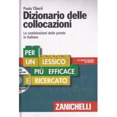 DIZIONARIO DELLE COLLOCAZIONI. Le combinazioni delle parole in italiano. Con DVD-ROM