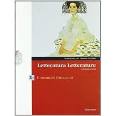 Letteratura letterature. Versione rossa. Per le Scuole superiori. Con espansione online: 3