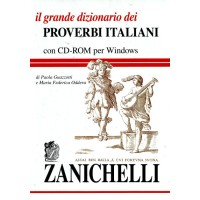 IL GRANDE DIZIONARIO DEI PROVERBI ITALIANI + CDROM