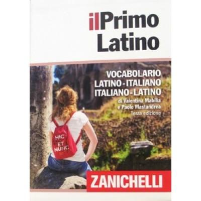 IL PRIMO LATINO ZANICHELLI. Vocabolario latino/italiano, italiano/latino (3ED)