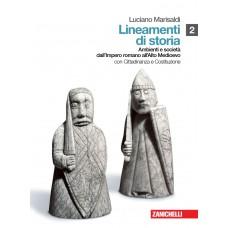 Lineamenti di storia. Con inserto. Con espansione online. Vol. 2: Ambienti e società dall'Impero romano all'Alto Medioevo.