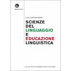 SCIENZE DEL LINGUAGGIO E EDUCAZIONE LINGUISTICA