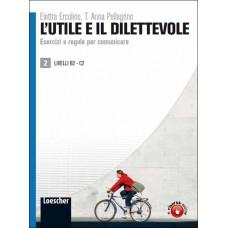 L'UTILE E IL DILETTEVOLE - Volume 2