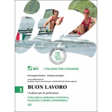 BUON LAVORO - Cura della persona: estetica, palestra e sport, infermeria.