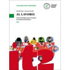 AL LAVORO! - Volume A2