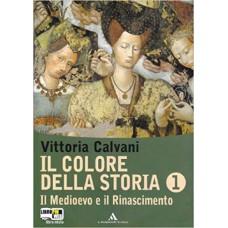 Il colore della storia. Vol 1. Con fascicolo Storia Antica. Con espansione online. Per la Scuola media.
