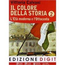Il colore della storia. Vol. 2. Per la Scuola media. Con espansione online