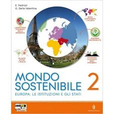 Mondo sostenibile. Con atlante. Per la Scuola media. Con espansione online: 2