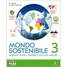 Mondo sostenibile. Con atlante. Per la Scuola media. Con espansione online: 3