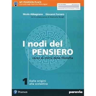 I nodi del pensiero. Con e-book. Con espansione online. Vol. 1: Dalle origini alla scolastica.