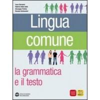 Lingua Comune. La grammatica e il testo + libro di scrittura.