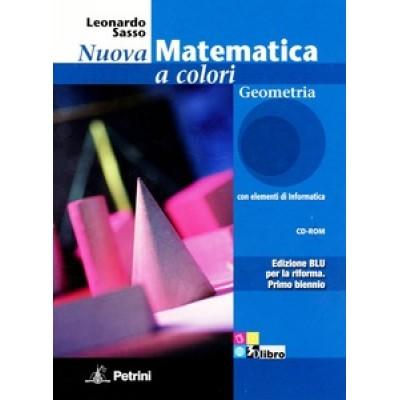 Nuova matematica a colori. Geometria. Con quaderno di recupero. Ediz. blu. Con CD-ROM. Con espansione online