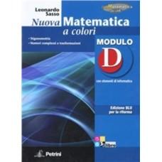 Nuova matematica a colori. Modulo D. Con elementi di informatica. Ediz. blu per la riforma.
