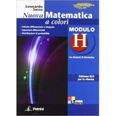 Nuova matematica a colori. Modulo H. Con elementi di informatica. Ediz. blu per la riforma.