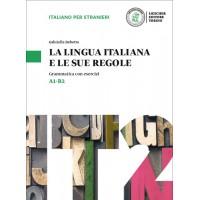 LA LINGUA ITALIANA E LE SUE REGOLE