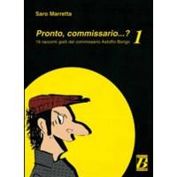 PRONTO, COMMISSARIO...? 1