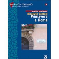 PRIMAVERA A ROMA (serie Miba investigazioni)