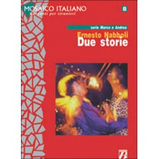 DUE STORIE (Serie Marco e Andrea)