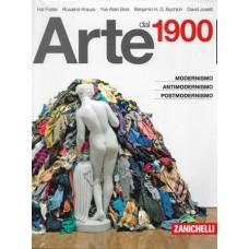 Arte dal 1900. Modernismo, antimodernismo, postmodernismo
