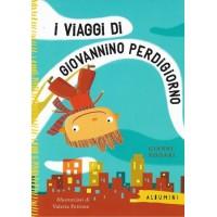 I viaggi di Giovannino Perdigiorno (Ed. illustrata)