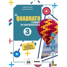 Al quadrato - Edizione Curricolare - Volume 3